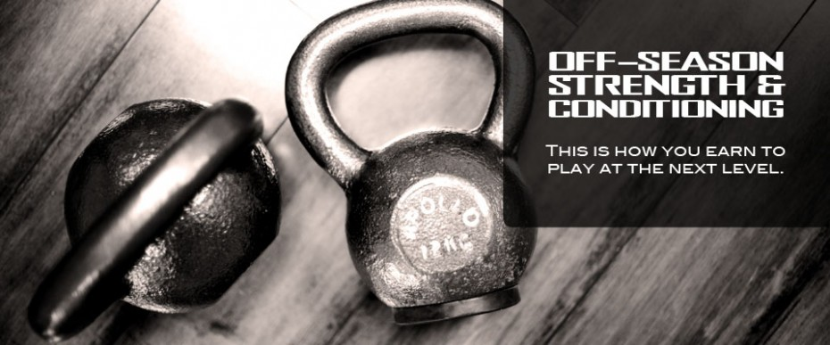 Off-Season Strength and Conditioning